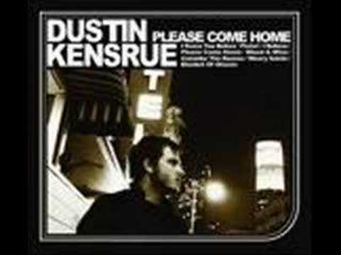 Dustin Kensrue - Please Come Home