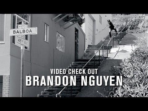 Video Check Out: Brandon Nguyen