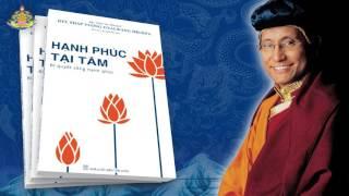 """Sách Nói """"Hạnh Phúc Tại Tâm - 07. Tâm hạnh phúc; Giới thiệu thực hành thiền định và chính niệm"""""""