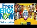 How To Get Free  Subscription OF EROS NOW  | Jaldi Kar Lo Register |