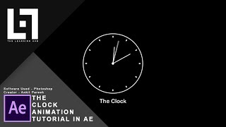 The Clock || After Effects 2018 || 2D Animation Tutorial || The Learning Hub || Ankit Pareek