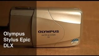 Olympus Stylus Epic DLX Video Manual And Review