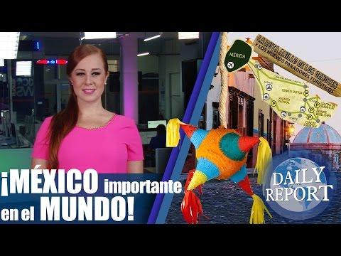 DAILY REPORT | MEJOR CIUDAD DE AMERICA LATINA | RUTA ANILLO | PIÑATAS MEXICANAS