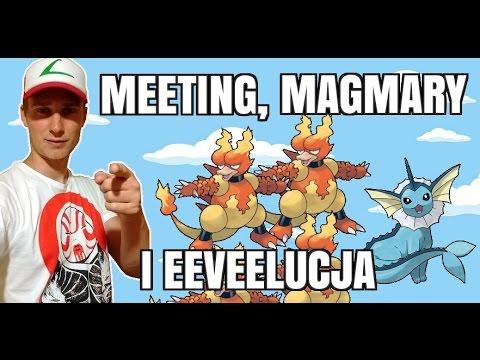 Zagrajmy W Pokemon GO (odc. #8 - MEETING, MAGMARY I EEVEELUCJA)