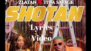 Zlatan ft Tiwa Savage – Shotan || Lyrics Video