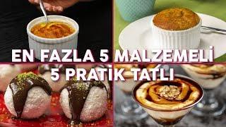 En Fazla 5 Malzemeli 5 Pratik Tatlı Tarifi (Seç Beğen!)   Yemek.com