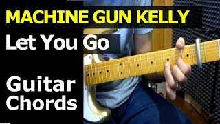 Download Lagu HOW TO PLAY - Machine Gun Kelly - Let You go - Guitar Chords Lesson Gratis STAFABAND