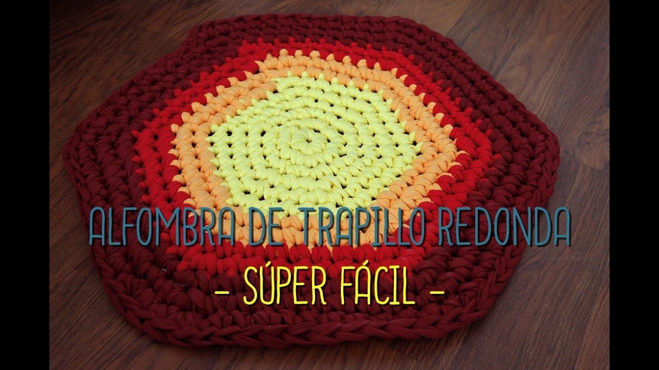 Alfombra de trapillo redonda super facil youtube - Tutorial alfombra trapillo ...