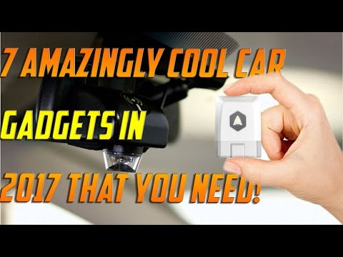 Top 7 Amazing Auto Gadgets & Car Tech in 2017 ▶ STRAIGHT FROM THE FUTURE