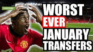 Worst Premier League Transfers From EVERY January Window (2003-2017)