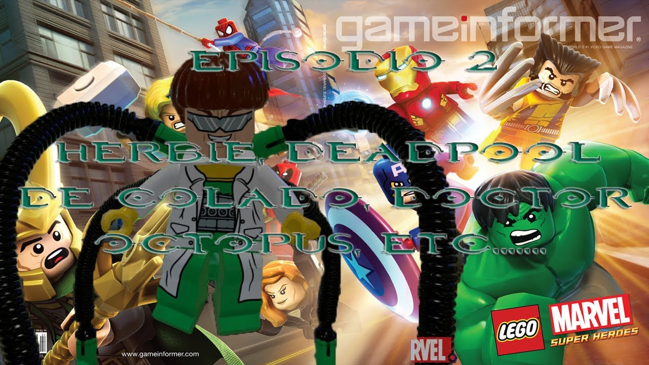 LEGO Marvel Super Heroes ep 2|HERBIE, Deadpool de colado ...