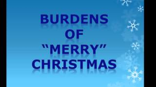 "Ed Lapiz - Burdens of ""Merry"" Christmas"