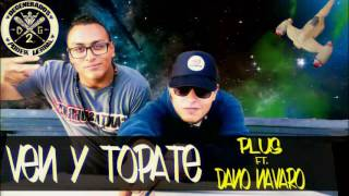 Ven y topate - Dano Navarro Ft. Plus - DG2 - Poder Verbal - RAP ZACATECAS 2017
