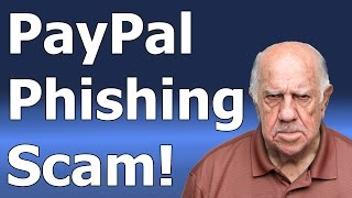 The PayPal Phishing Scam - How and Why Does It Work?