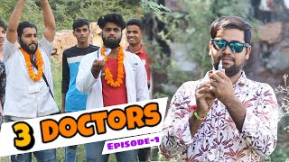 3 Doctors | Ep -01| We Are One
