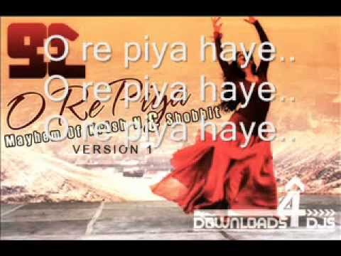 O Re Piya - Rahat Fateh Ali Khan lyric HD