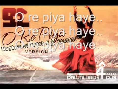 O Re Piya - Rahat Fateh Ali Khan lyric HD
