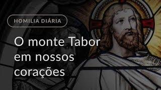 O monte Tabor em nossos corações (Homilia Diária.1091: Memória de São Policarpo de Esmirna)