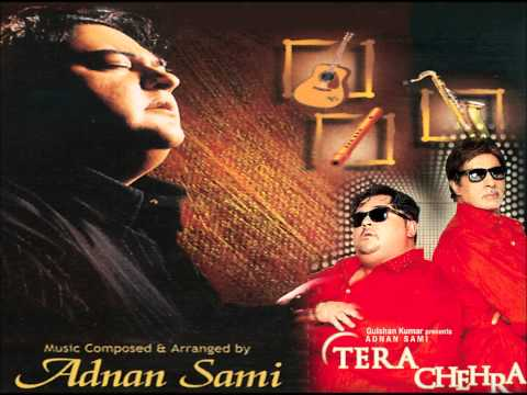 Saanson Mein Meri (full Song With Lyrics) - Adnan Sami Hits tera Chehra video