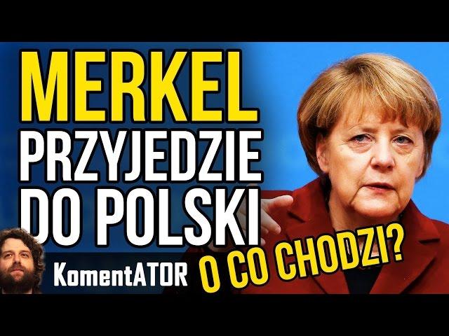 Merkel Przyjedzie do Polski - Po co? - Spotkanie z Kaczyńskim Szydło Dudą - Komentator #521