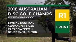 2018 Australian DGC R1F • Patty Robinson • Jacko Sullivan • Cass Sweetten • Bruce McNaughton