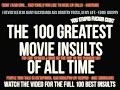 Top 100 List of Movie Insults Video