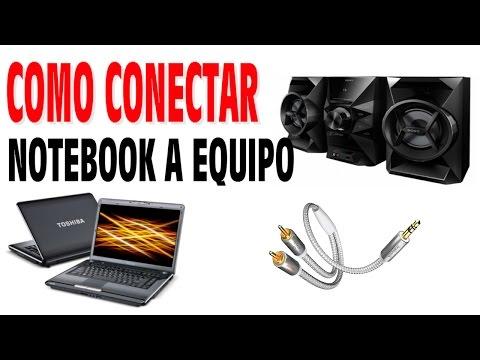 Como conectar notebook y equipo de sonido