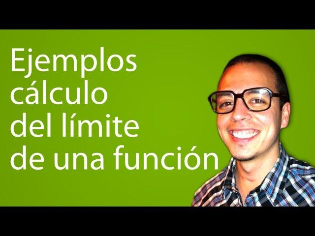 Ejemplos cálculo del límite de una función