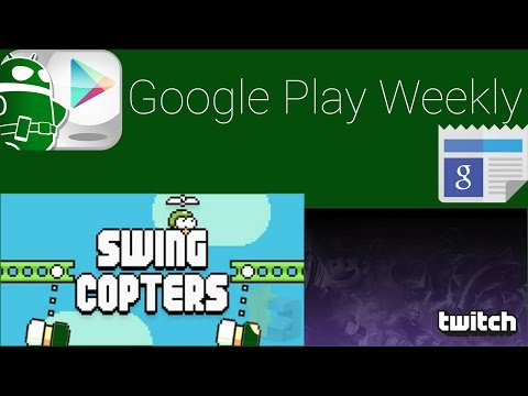 Two apps back from the dead, Twitch gets bought, Android wear lock screen – Google Play Weekly