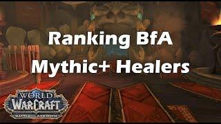 [BfA] Ranking BfA Mythic+ Healers
