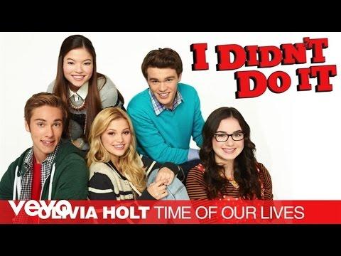 Olivia Holt - Time Of Our Lives