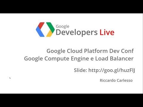 GDL Italia - Google Compute Engine e Load Balancer
