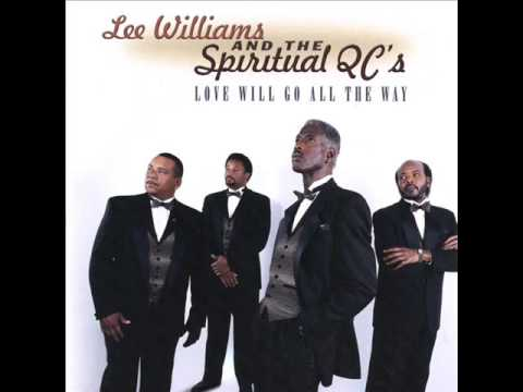 Lee Williams & The Spiritual QC's I Cant Give Up