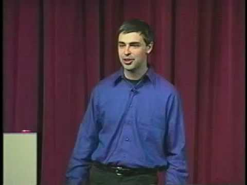 Tips for the Entrepreneur - Larry Page, Google via Stanford ECorner