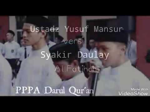 Ustadz Yusuf Mansur versi Syakir Daulay - Al Fatihah