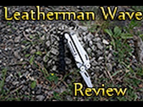 Leatherman Wave Multi Tool Review