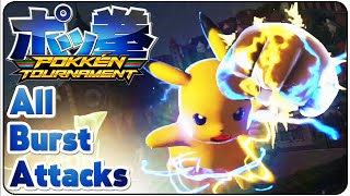 Pokkén Tournament All Burst Attacks