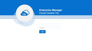 Oracle Enterprise Manager Cloud Control 13c Console Overview