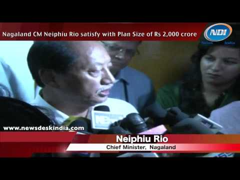 Nagaland CM Neiphiu Rios satisfy with plan size of Rs. 2000 crore