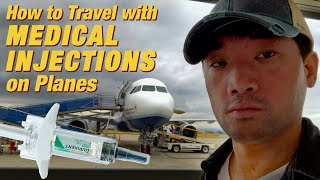 How to BRING MEDICAL NEEDLE ON PLANES when Traveling (Dupixent, EpiPen, Humira) | Ep.228