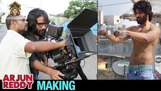 Arjun Reddy Making | Vijay Deverakonda | Shalini | #ArjunReddy Movie Making | Bhadrakali Films