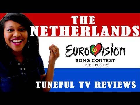 EUROVISION 2018 - THE NETHERLANDS - Tuneful TV Reaction & Review