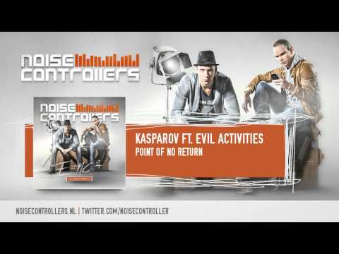 Kasparov ft. Evil Activities - Point Of No Return (Preview)