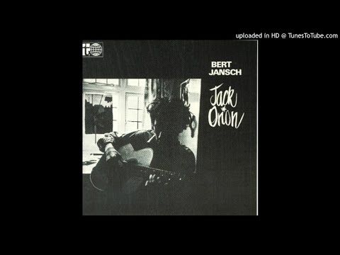 Bert Jansch - The Gardener