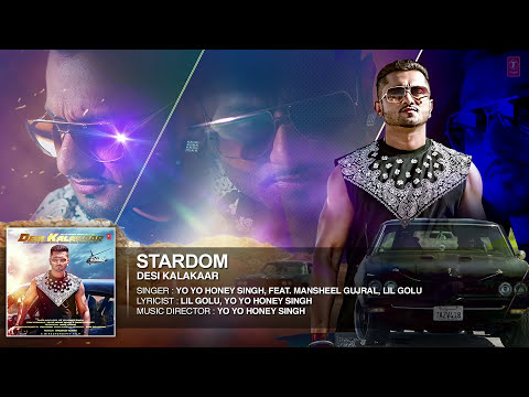 Exclusive: Stardom Full AUDIO Song   Yo Yo Honey Singh   Desi Kalakaar, Honey Singh New Songs 2014