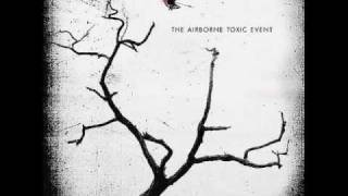 Watch Airborne Toxic Event Wishing Well video