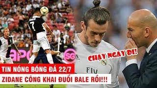 """TIN NÓNG BÓNG ĐÁ 22/7   Ronaldo nhận cái kết đầy đắng vì Kane – Zidane """"đuổi"""" Bale khỏi Real"""