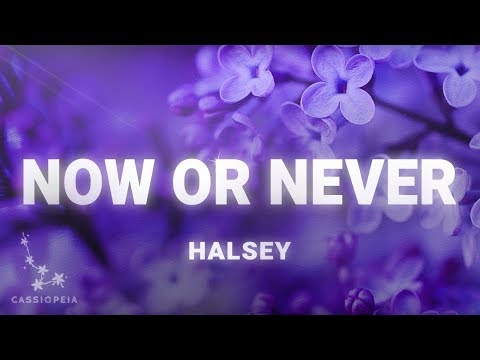 Halsey - Now Or Never (Musics)