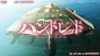 Hundred - full 12 tập ( Vietsub ) nhạc anime remix .