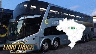 Live ETS2 - Mapa Brasil Bus 3.5 + Paradiso G7 1800 DD